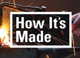 How It's Made?